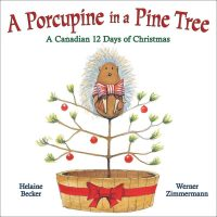 Porcupine in a Pine Tree book